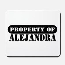 Property of Alejandra Mousepad