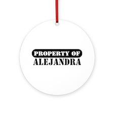 Property of Alejandra Ornament (Round)