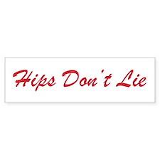 """Hips Don't Lie"" Bumper Stickers"