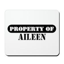 Property of Aileen Mousepad