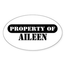 Property of Aileen Oval Decal