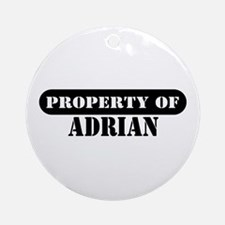 Property of Adrian Ornament (Round)