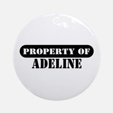 Property of Adeline Ornament (Round)