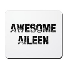 Awesome Aileen Mousepad