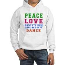 Peace Love Scottish Country Dance Designs Jumper Hoody