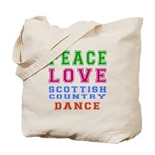 Peace Love Scottish Country Dance Designs Tote Bag