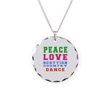 Peace Love Scottish Country Dance Designs Necklace