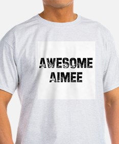 Awesome Aimee Ash Grey T-Shirt
