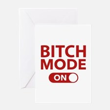 Bitch Mode On Greeting Card