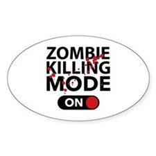 Zombie Killing Mode On Decal
