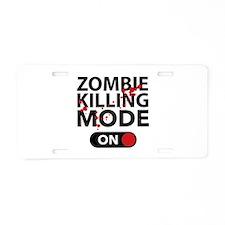 Zombie Killing Mode On Aluminum License Plate