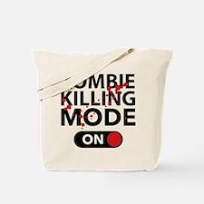 Zombie Killing Mode On Tote Bag
