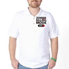 Zombie Killing Mode On T-Shirt