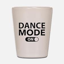 Dance Mode On Shot Glass