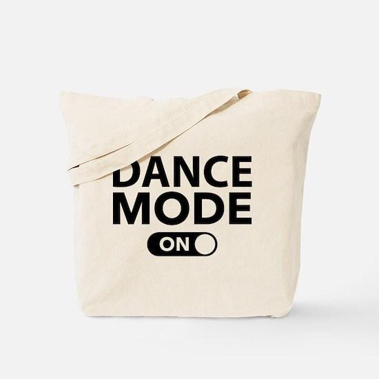 Dance Mode On Tote Bag