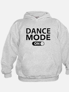 Dance Mode On Hoodie