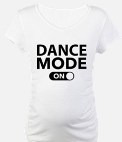 Dance Mode On Shirt