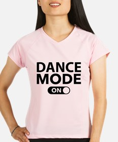 Dance Mode On Performance Dry T-Shirt