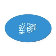 Keep Calm and Cycle On Oval Car Magnet