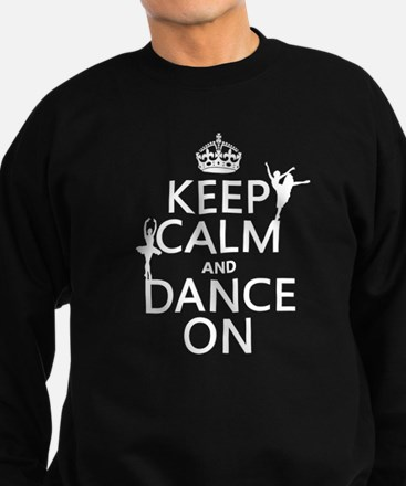 Keep Calm and Dance On (ballet) Jumper Sweater