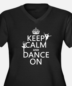 Keep Calm and Dance On (ballet) Plus Size T-Shirt