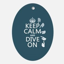 Keep Calm and Dive On Ornament (Oval)