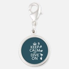 Keep Calm and Dive On Charms