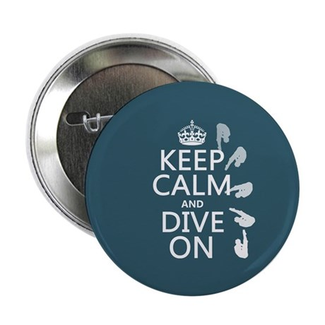 """Keep Calm and Dive On 2.25"""" Button (100 pack)"""
