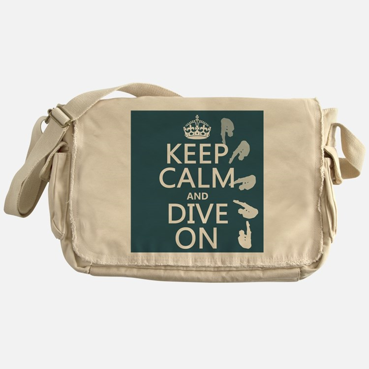 Keep Calm and Dive On Messenger Bag