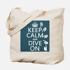 Keep Calm and Dive On Tote Bag