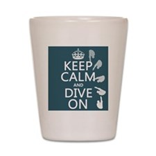Keep Calm and Dive On Shot Glass