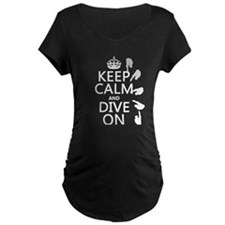 Keep Calm and Dive On Maternity T-Shirt