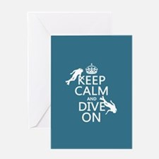 Keep Calm and Dive on (scuba) Greeting Card