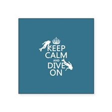 Keep Calm and Dive on (scuba) Sticker