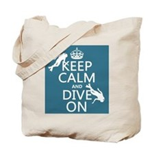 Keep Calm and Dive on (scuba) Tote Bag