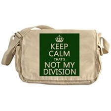 Keep Calm That's Not My Division Messenger Bag