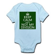 Keep Calm That's Not My Division Body Suit