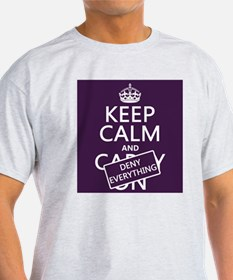 Keep Calm and Deny Everything T-Shirt