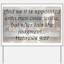 Hebrews 9:27 Yard Sign