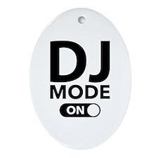 DJ Mode On Ornament (Oval)