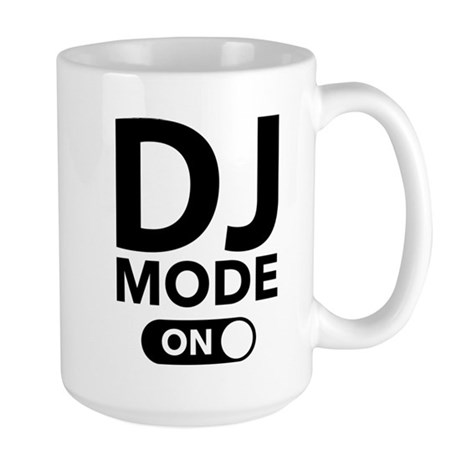 DJ Mode On Large Mug