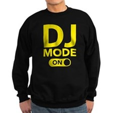 DJ Mode On Sweatshirt