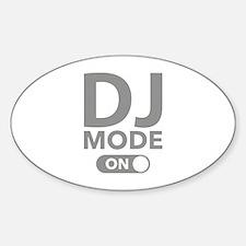 DJ Mode On Decal