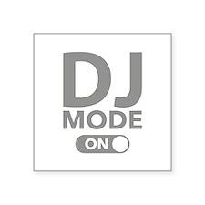 "DJ Mode On Square Sticker 3"" x 3"""