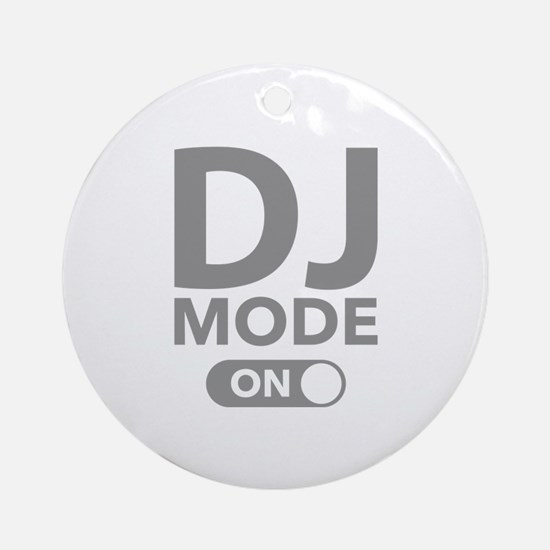 DJ Mode On Ornament (Round)