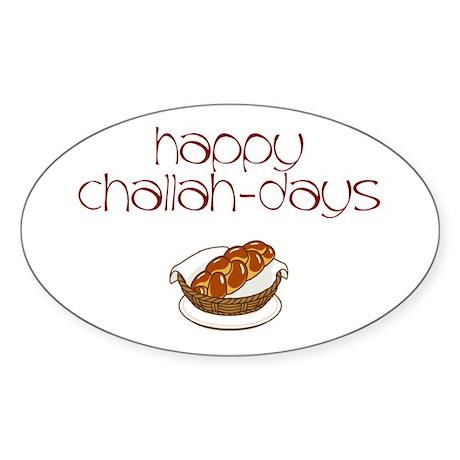 Happy Challah-Days Oval Sticker
