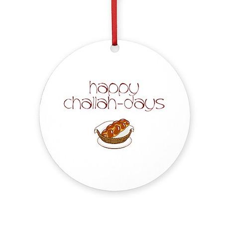 Happy Challah-Days Ornament (Round)