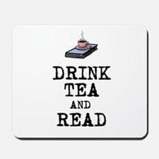 Drink Tea and Read Mousepad