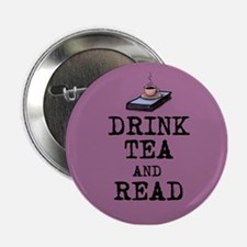 """Drink Tea And Read 2.25"""" Button"""
