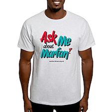 AskMe about Marfan? T-Shirt